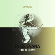 Put It Down by Ross Evana