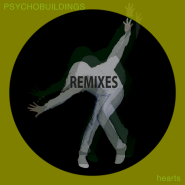 Hearts (Discmann & Sixtraxx Remix) by Psychobuildings