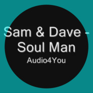 Soul Man by Sam & Dave