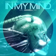 In My Mind (Axwell Remix) by Axwell