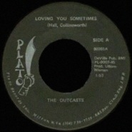 Loving You Sometimes by The Outcasts