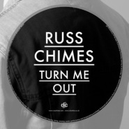 Turn Me Out (Full Version) by Russ Chimes