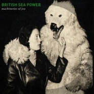 Machineries Of Joy (Radio Edit) by British Sea Power