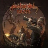 Invasion of the Body-Thrashers by Nocturnal Breed