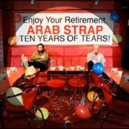 I Saw You by Arab Strap