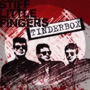 Tinderbox by Stiff Little Fingers