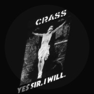 Yes sir, I will (Part 4) by Crass