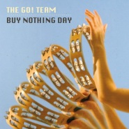 Buy Nothing Day by The Go! Team