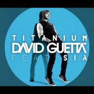 Titanium (feat. Sia) by David Guetta