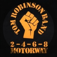 2-4-6-8 Motorway by Tom Robinson Band