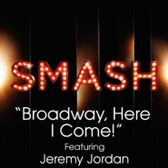 Broadway, Here I Come! by Smash Cast