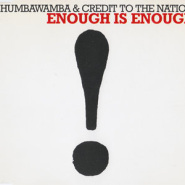 Enough Is Enough by Chumbawamba