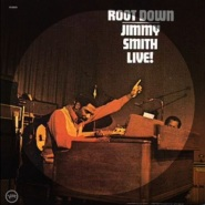 Root Down (and Get It) by Jimmy Smith