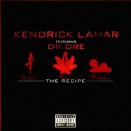 The Recipe by Kendrick Lamar & Dr. Dre