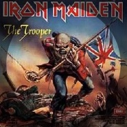 The Trooper by Iron Maiden