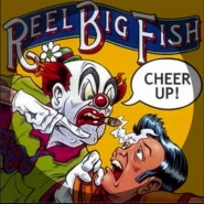 Drunk Again by Reel Big Fish