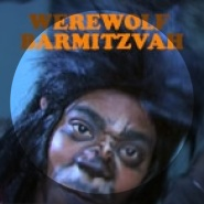 Werewolf Bar Mitzvah by Tracy Jordan (Tracy Morgan and Donald Glover)