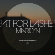 marilyn by bats for lashes