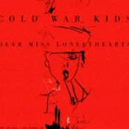 Lost That Easy by Cold War Kids
