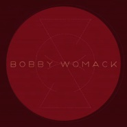 Dayglo Reflection (feat. Lana Del Rey) by Bobby Womack
