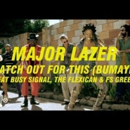 Watch Out For This (Bumaye) feat. Busy Signal, The Flexican & FS Green by Major Lazer