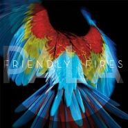 Live Those Days Tonight by Friendly Fires