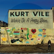 Wakin On A Pretty Day by Kurt Vile