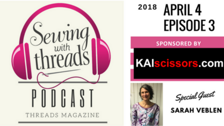 Sewing expert Sarah Veblen joins Threads magazine editors for podcast Episode 3 on garment fitting