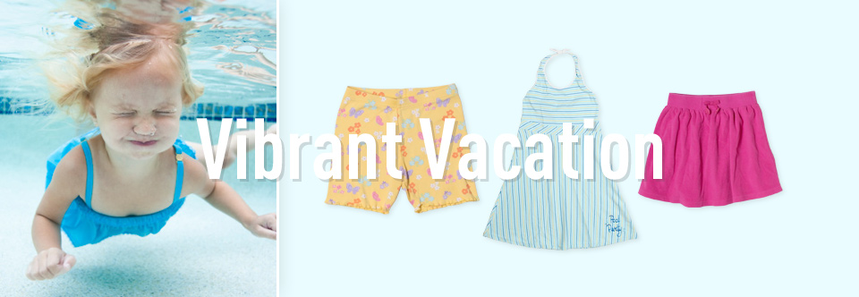 Girls Look: Vibrant Vacation