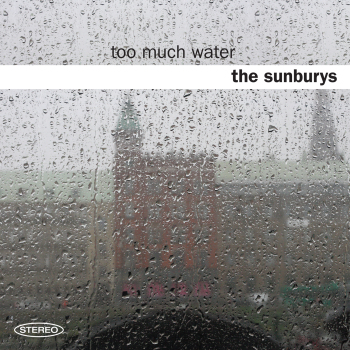 SUNBURYS Too_much_water_cover-350x350