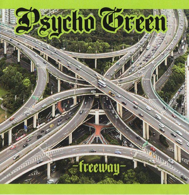 psycho green freeway