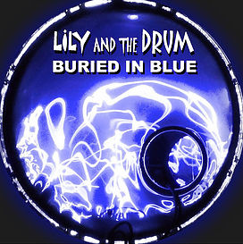 lily and the drum buried in blue