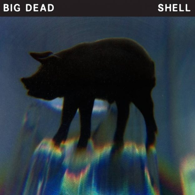 big dead shell ep
