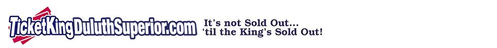 www.ticketkingduluthsuperior.com