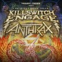 Anthrax & Killswitch Engage