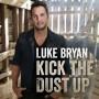 Luke Bryan: Kick The Dust Up Tour