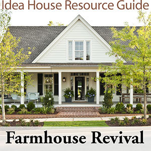 farmhouse revival idea house resource guide sunset house plans