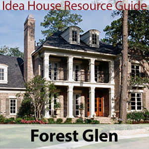Forest Glen Idea House Resource Guide