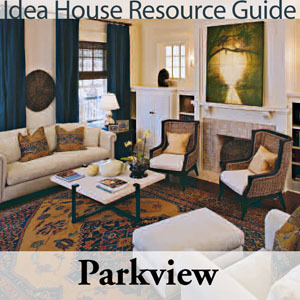 Parkview Idea House Resource Guide