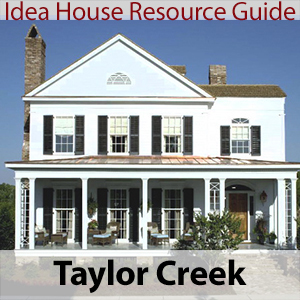 Taylor Creek Idea House Resource Guide