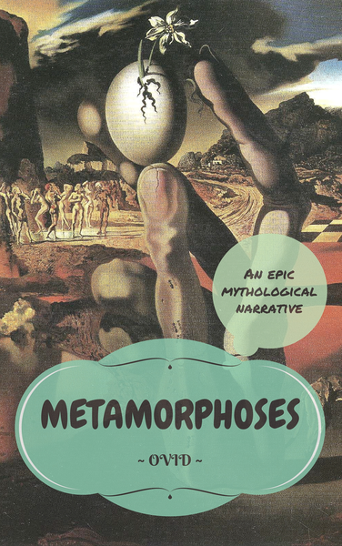 a literary analysis of metamorphoses by ovid and other mythology of human creation Ovid's metamorphoses 4 pages 1098 words which combines hundreds of stories from greek mythology and roman traditions ovid sweeps down from the creation.
