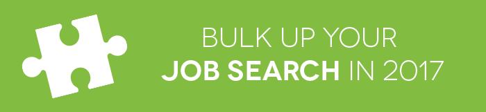 bulk-up-your-job-search-2017