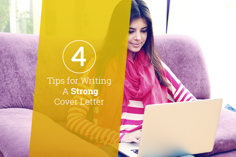 tips for writing a strong cover letter Learn the 6 tips for writing a strong cover letter including content, qualifications, excitement, concerns, work examples and formatting.