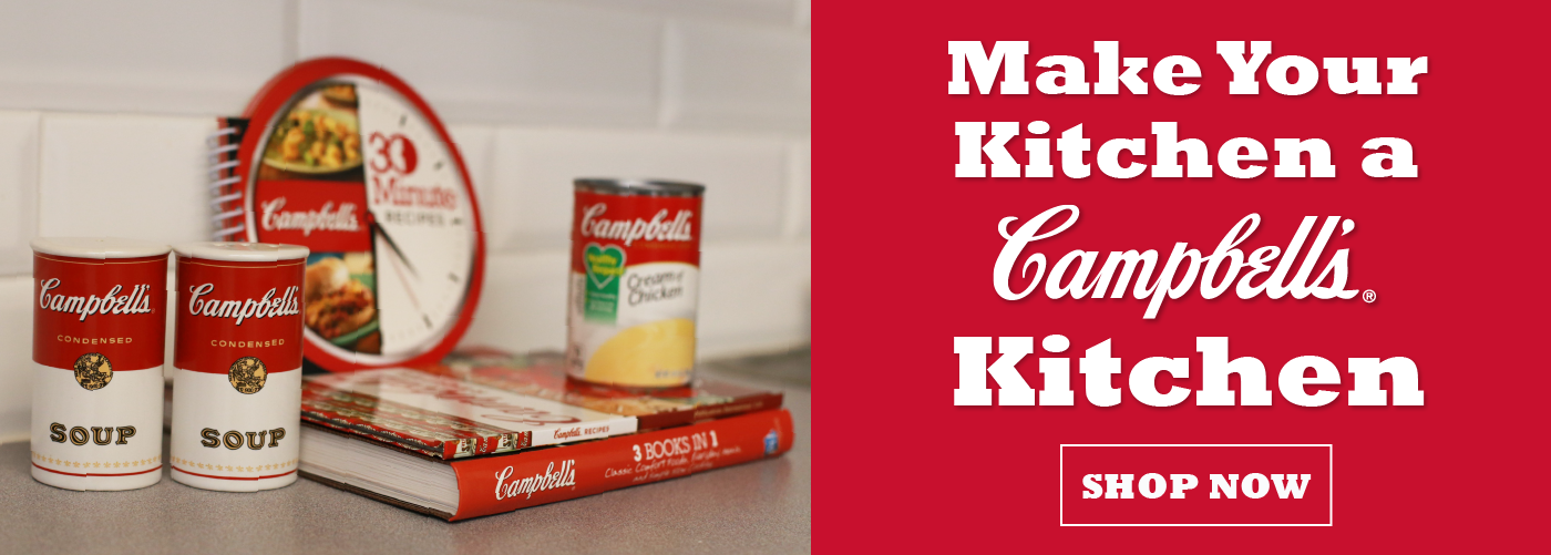 Make Your Kitchen a Campbell's Kitchen