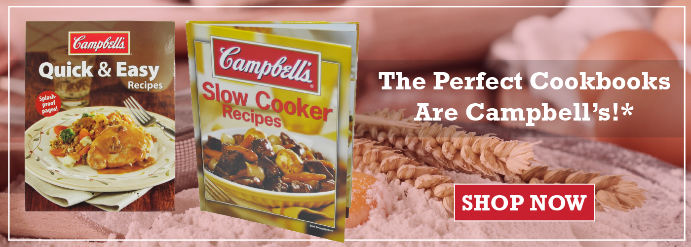 The Perfect Cookbooks Are Campbells!*