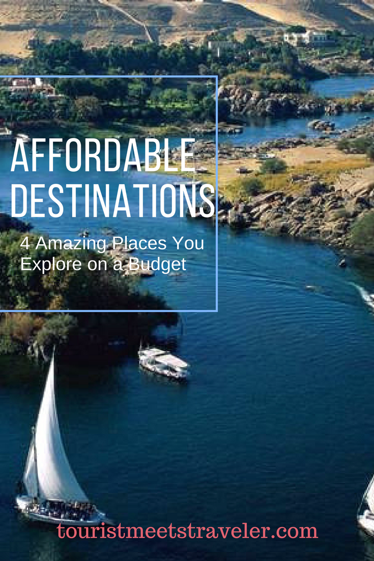 Affordable Destinations – 4 Amazing Places You Explore on a Budget
