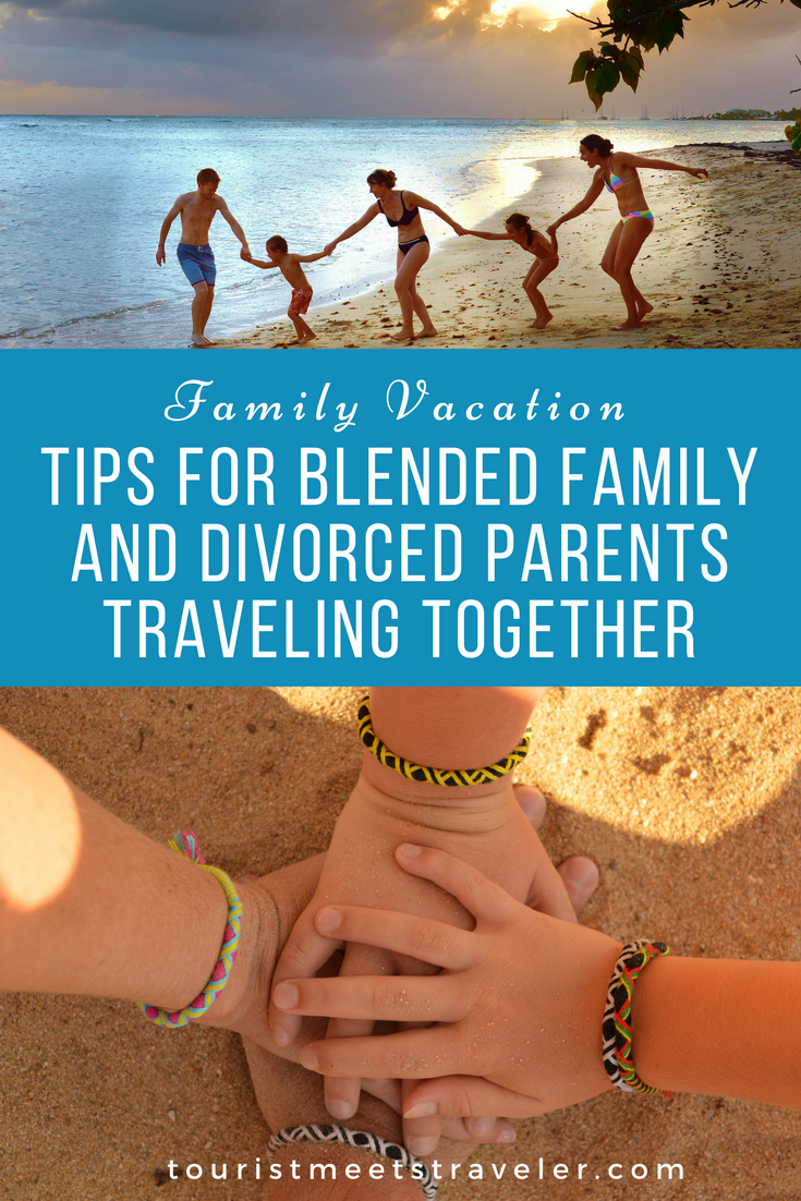 Family Vacation - Tips for Blended Family and Divorced Parents Traveling Together