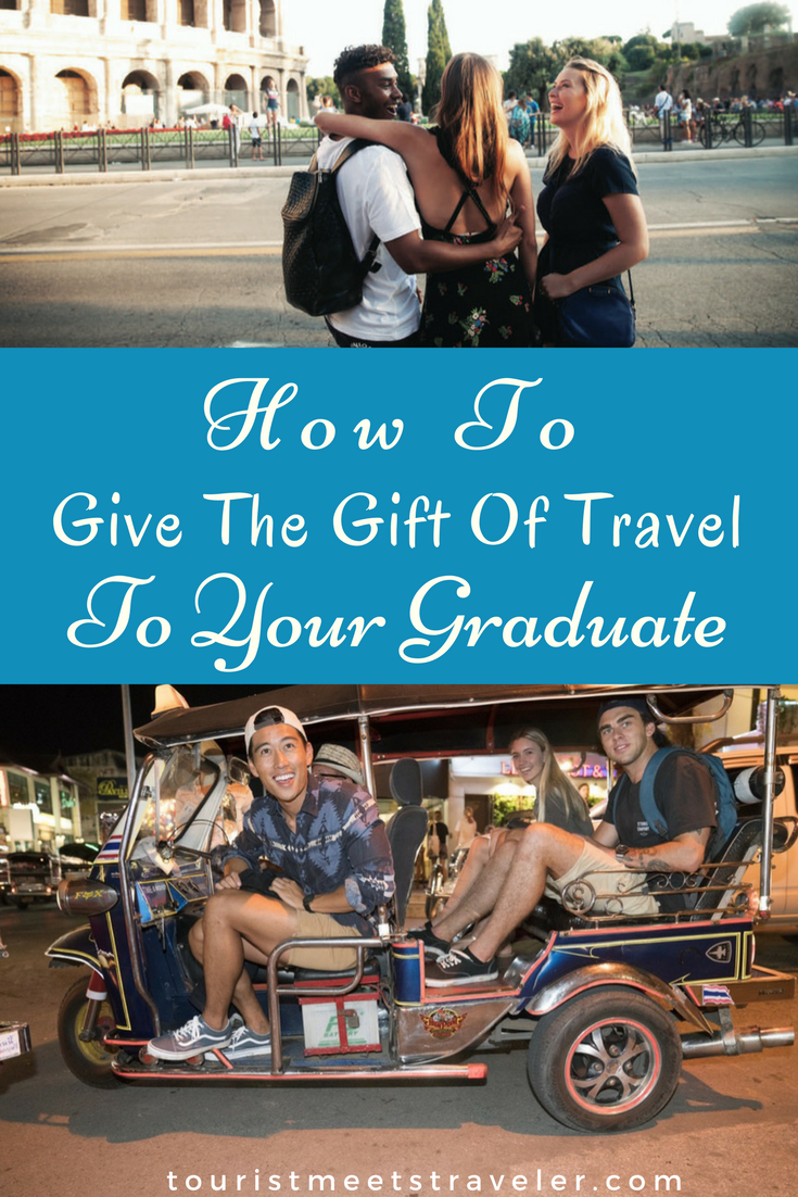 Give The Gift Of Travel - The Perfect Graduation Gift