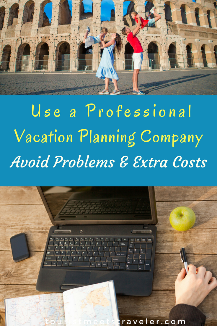 Travel Made Easy - Use a Professional Vacation Planning Company - Avoid Problems and Extra Costs #BeyondTheWeb