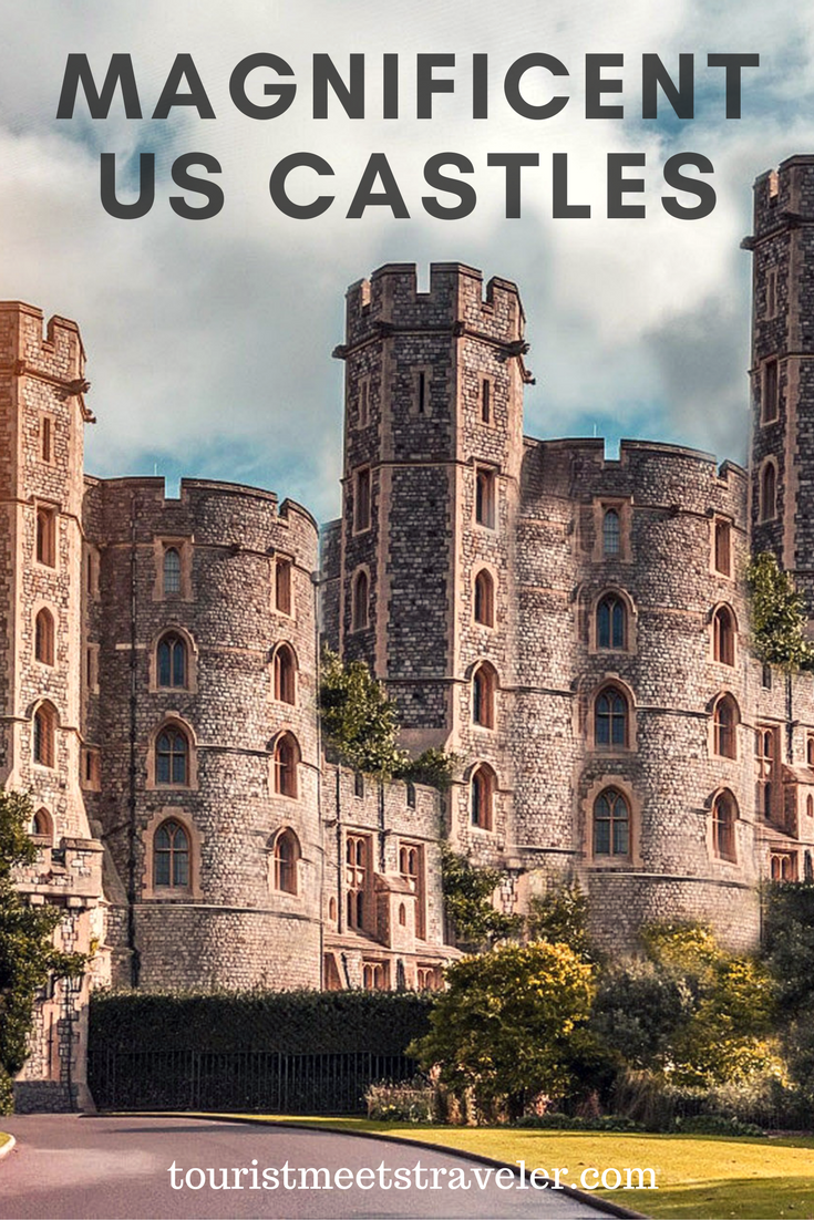 Travel To Five Magnificent Castles in the USA - The Royal Experience!